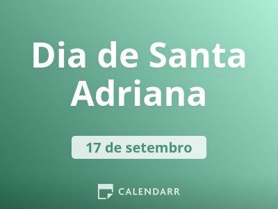 Dia de Santa Adriana