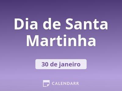 Dia de Santa Martinha