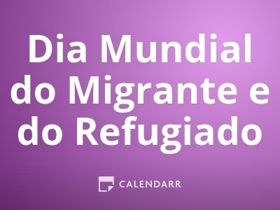 Dia Mundial do Migrante e do Refugiado