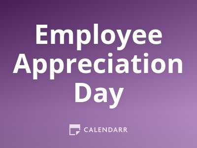 Employee Appreciation Day