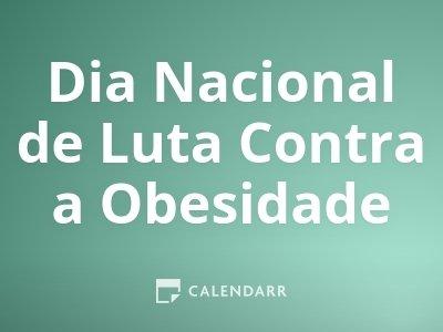 Dia Nacional de Luta Contra a Obesidade