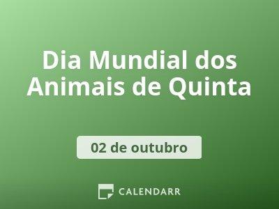 Dia Mundial dos Animais de Quinta