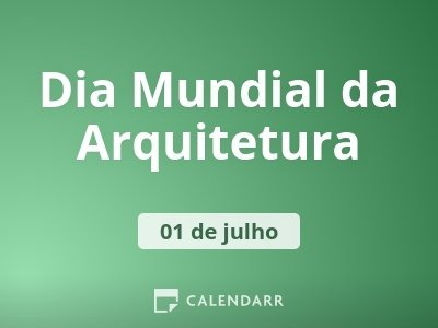 Dia Mundial da Arquitetura