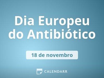 Dia Europeu do Antibiótico