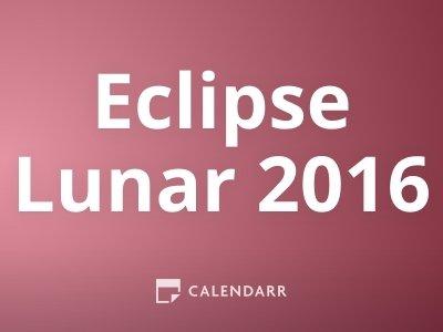 Eclipse Lunar 2016