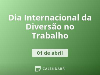 Dia Internacional da Diversão no Trabalho