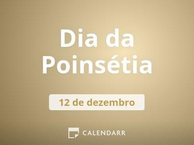 Dia da Poinsétia