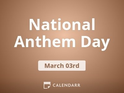 National Anthem Day