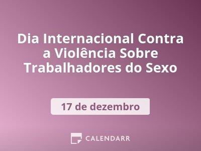 Dia Internacional Contra a Violência Sobre Trabalhadores do Sexo