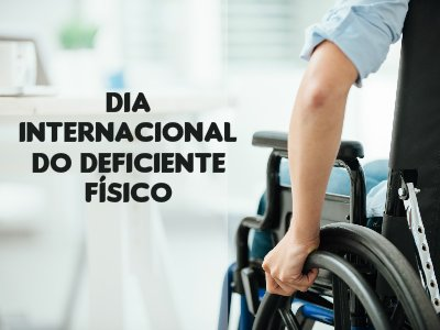 Dia Internacional do Deficiente Físico