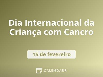 Dia Internacional da Criança com Cancro