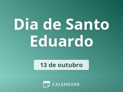 Dia de Santo Eduardo