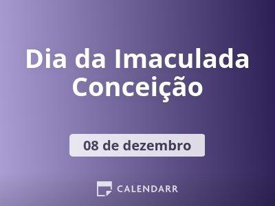 Dia da Imaculada Conceição