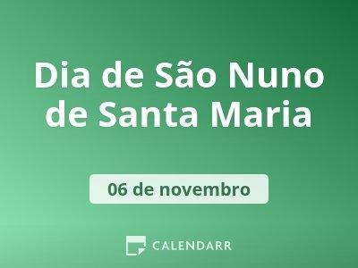 Dia de São Nuno de Santa Maria