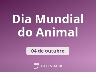 Dia Mundial do Animal