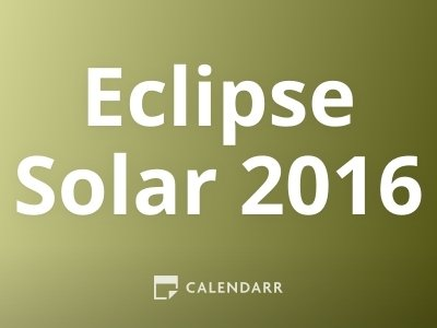 Eclipse Solar 2016