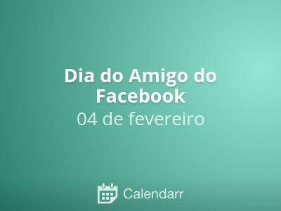 Dia do Amigo do Facebook