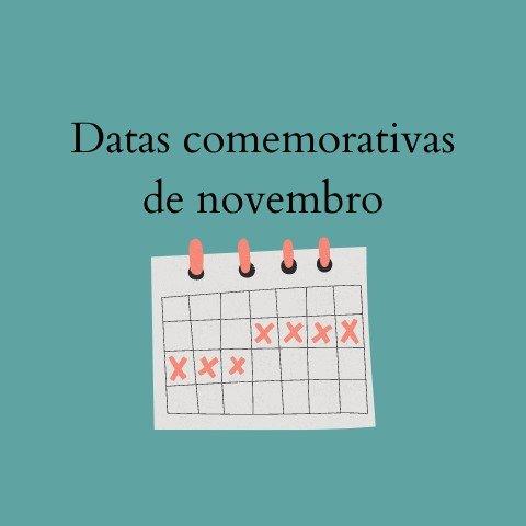 Datas comemorativas de novembro 2020