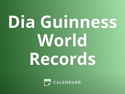 Dia Guinness World Records