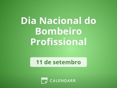 Dia Nacional do Bombeiro Profissional