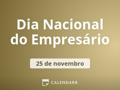 Dia Nacional do Empresário