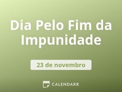 Dia Pelo Fim da Impunidade