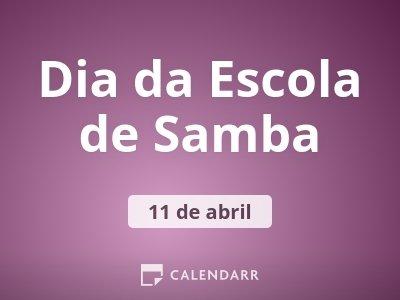 Dia da Escola de Samba
