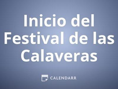 Inicio del Festival de las Calaveras