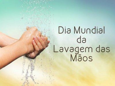 Dia Mundial da Lavagem das Mãos