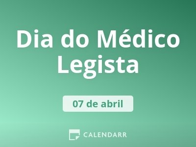 Dia do Médico Legista