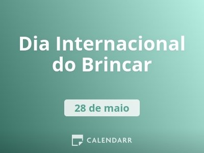 Dia Internacional do Brincar
