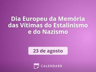 Dia Europeu da Memória das Vítimas do Estalinismo e do Nazismo