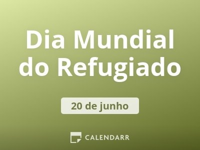 Dia Mundial do Refugiado