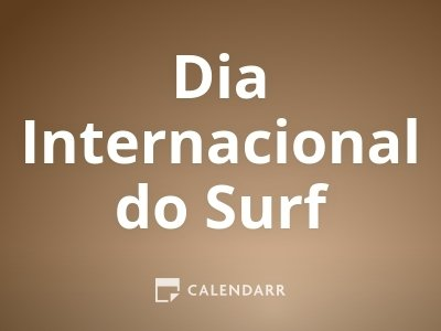 Dia Internacional do Surf