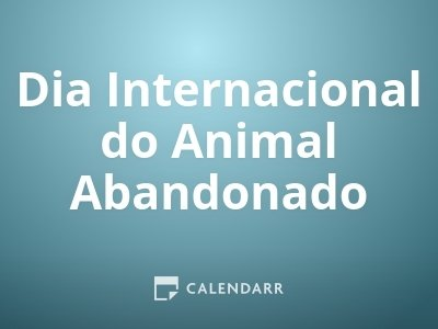 Dia Internacional do Animal Abandonado