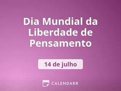 Dia Mundial da Liberdade de Pensamento