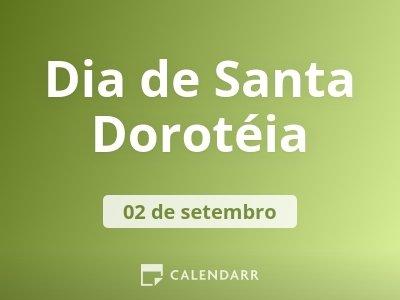 Dia de Santa Dorotéia