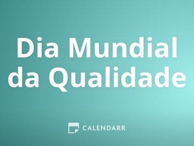 Dia Mundial da Qualidade