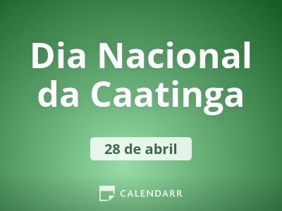 Dia Nacional da Caatinga