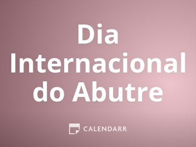 Dia Internacional do Abutre