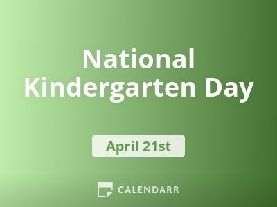 National Kindergarten Day