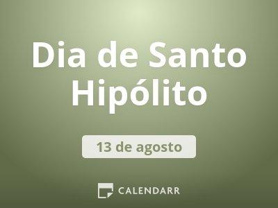 Dia de Santo Hipólito