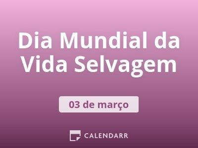 Dia Mundial da Conservação da Vida Selvagem