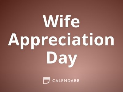 Wife Appreciation Day
