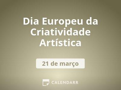 Dia Europeu da Criatividade Artística