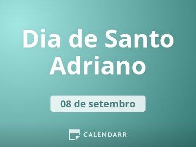 Dia de Santo Adriano