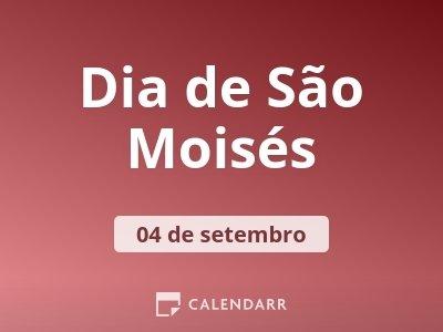 Dia de São Moisés