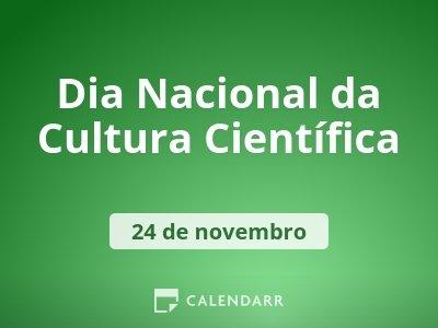 Dia Nacional da Cultura Científica