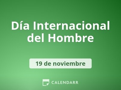 Día Internacional del Hombre