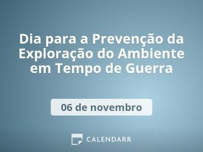 Dia para a Prevenção da Exploração do Ambiente em Tempo de Guerra
